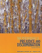 The Psychology of Prejudice and Discrimination by Bernard E. Whitley and Mary E.