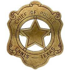 Badge Chief Of Police Ennis Texas Metal Star Denix Replica USA Law New