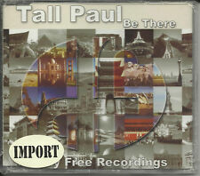TALL PAUL Be There w/ 2 RARE REMIXES CD Single SEALED
