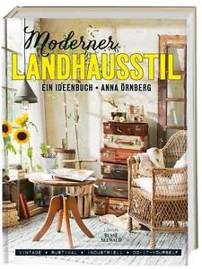 Moderner Landhausstil: Ein Ideenbuch Shabby Vintage Skandi-Style / Buch NEU ovp