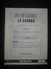 SUZUKI LT-Z400K9 Set Up Manual LT Z400 K9 Set-Up 99505-01009-01E Motorcycle
