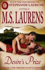 Desire's Prize : Volume 1: the Chronicles of Claerwhen: By Laurens, Stephanie...