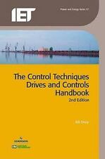 Control Techniques, Drives and Controls Handbook (Iet Power and Energy Series),