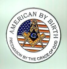 American By Birth Freemason By The Grace Of God Pin
