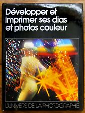 """L'UNIVERS DE LA PHOTO """"DÉVELOPPER ET IMPRIMER SES DIAS ET PHOTOS COULEUR"""" - Labo"""