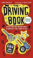 The Driving Book: Everything New Drivers Need To Know But Don't Know To Ask: ...
