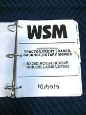 KUBOTA BX25D LA240A BT602 RCK54P RCK60B TRACTOR LOADER BACKHOE SERVICE MANUAL
