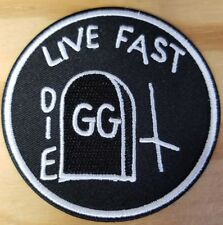 GG ALLIN - LIVE FAST DIE embroidered Patch - Iron On - FREE SHIPPING!