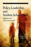 Política, Leadership, And Student Achievement: Implications De Urban Comunidades