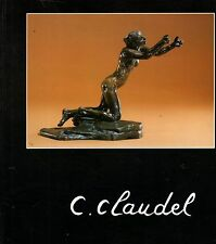 C.Claudel. - AA.VV. 1990 Illustrato, in francese -ST652