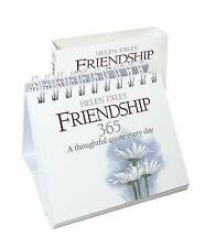 Friendship 365: A Thoughtful Quote Every Day by Helen Exley Giftbooks (Spiral bound, 2010)