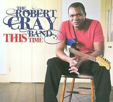 This Time [Digipak] by Robert Cray/Robert Cray Band (CD, Aug-2009, Welk)