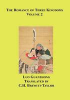 (Good)-The Romance Of Three Kingdoms: 2 (Paperback)-Brewitt-Taylor, C. H.,Guanzh