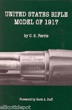 United States Rifle Model of 1917 by C. S. Ferris Eddystone, Remington, WRA part