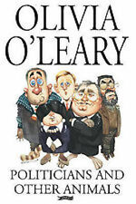 OLIVIA O'LEARY ___POLITICIANS AND OTHER ANIMALS __ NEW