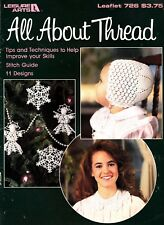 All About Thread: Tips & Techniques to Help Improve Your Skills~Crochet Booklet