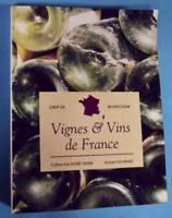 Vignes & Vins de France vin 1992 ouvrage pédagogique destiné aux enseignants