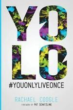 Yolo: What Will Your Legacy Be? (Paperback or Softback)