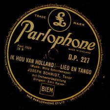 JOSEPH SCHMIDT Ik hou van Holland! / Ich muss dir was gesteh'n     78rpm S9987