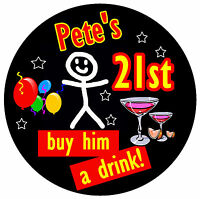 21st BIRTHDAY BADGE (STICK MAN) - BIG PERSONALISED BADGE, ANY NAME & AGE - NEW