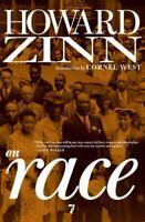 Howard Zinn on Race, Paperback by Zinn, Howard; West, Cornel (INT), Brand New...