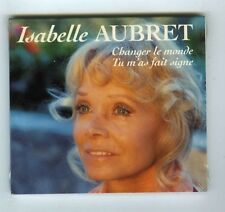 MAXI CD SINGLE (NEUF) ISABELLE AUBRET CHANGER LE MONDE (DIGIPACK)