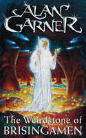 The Weirdstone Of Brisingamen A Tale of Alderley, Garner, Alan, Good Book