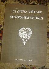 MOREAU-VAUTHIER (Ch.). - Les chefs-d'oeuvres des grands maitres; 1903