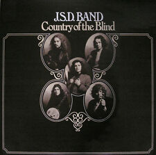 "J.S.D. Band:  ""Country Of The Blind""  (CD Reissue)"