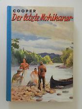 Der letzte Mohikaner James F Cooper Lederstrumpf-Erzählung Ueberreuter