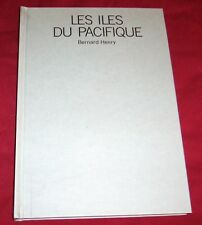 LES ILES DU PACIFIQUE / BERNARD HENRY / ARTIS-HISTORIA