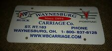 Dealer License plate WAYNESBURG CARRIAGE COMPANY BUICK PONTIAC OHIO since 1894