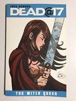 Image Comics~ Dead @ 17~Graphic Novel~ Josh Howard~2011~1st Print~ NM