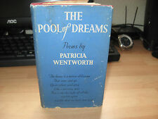 Patricia Wentworth The Pool Of Dreams Signed 1953 1st HB/DJ poetry poems scarce