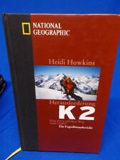 National Geographic Herausforerung K 2 Heidi Howkins Bergsteigen Gipfel