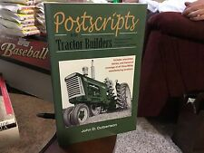 Postscripts To The Tractor Builders     By John Culbertson    Signed