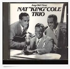 NAT KING COLE TRIO-Any Old Time Czechoslobakia press CD