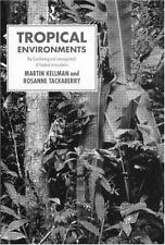 Tropical Environments (Routledge Physical Environment Series) by Kellman, Marti