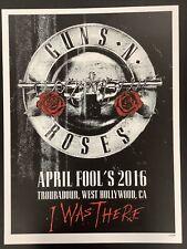 Guns N Roses Poster Troubadour Cali 2016 Tour April fools Axl Rose Slash LE 128