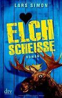 Elchscheiße: Roman von Simon, Lars | Buch | Zustand gut