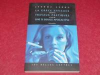 [BIBLIOT.H.& P-J.OSWALD] JEROME LEROY - TRAVAUX PRATIQUES 2003 Ed Belles Lettres