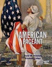 American Pageant, Volume 2 16th edition, Kennedy (2015)
