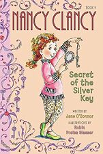 Fancy Nancy: Nancy Clancy, Secret of the Silver Ke