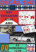 DECAL 1/43 FORD ESCORT RS 1800 MK II A.VATANEN HANKIRALLI 1978 (FULL) (01)