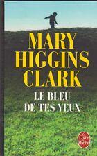 Mary Higgins Clark - Le bleu de tes yeux