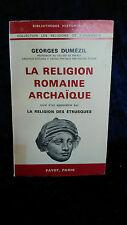 La religion romaine archaïque religion étrusque - Dumézil 1966 histoire religion