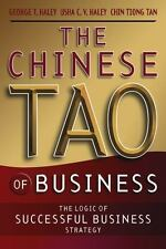The Chinese Tao of Business: The Logic of Successful Business Strategy