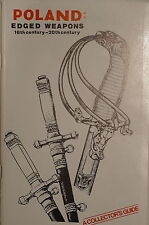 A Collector's Guide Poland Edged Weapons 16th-20th Century Reference Book