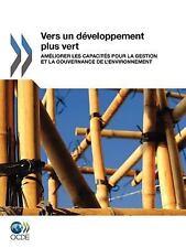 Vers un développement Plus Vert : Améliorer les Capacités Pour la Gestion et...