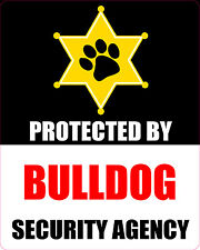 PROTECTED BY BULLDOG SECURITY AGENCY STICKER